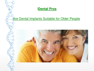 Are Dental Implants Suitable for Older People