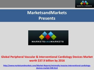 Interventional Cardiology Devices Market Forcast to 2017