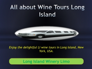 All about Wine Tours Long Island