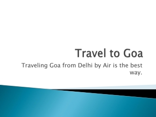 Get Guaranteed Discount on Booking Flights from Delhi to Goa