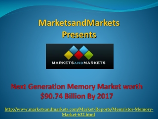 Next Generation Memory Market by 2017
