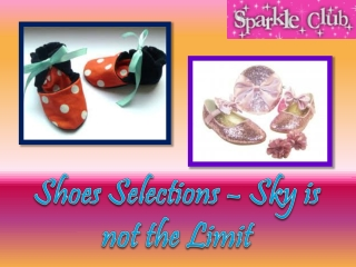 Shoes Selections – Sky is not the Limit