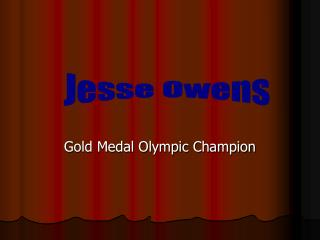 Jesse Owens Gold Medal Olympic Champion