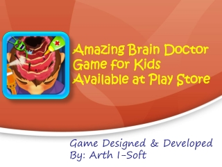 Amazing Brain Doctor Game for Kids Available at Play Store