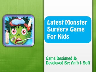 Latest Monster Surgery Game For Kids
