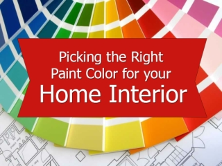 Picking the paint color for house interior