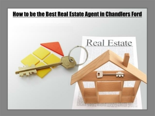 How to be the Best Real Estate Agent in Chandlers Ford