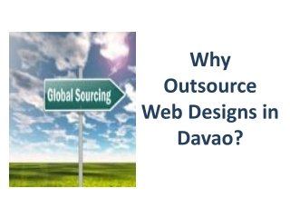 Why Outsource Web Designs in Davao?