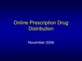 online prescription drug distribution
