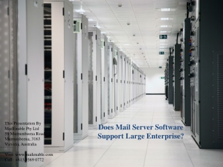 Does Mail Server Software Support Large Enterprise?