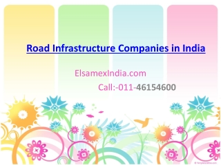 Elsamex India specialize Name of Road Infrastructure