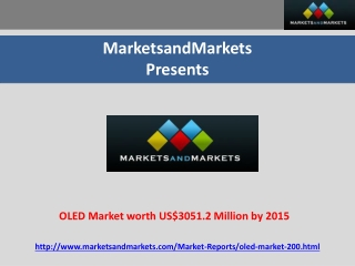 OLED Market expected to reach US$3051.2 Million by 2015