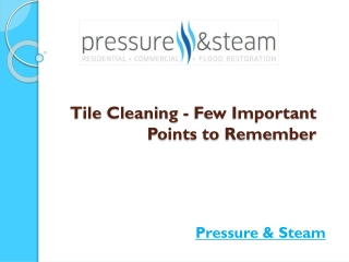 Tile Cleaning - Few Important Points to Remember