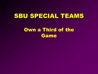 sbu special teams