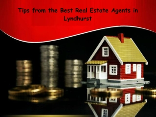 Tips from the Best Real Estate Agents in Lyndhurst