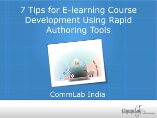 7 Tips for E-learning Course Development Using Rapid Authori