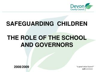 safeguarding  children  the role of the school and governors