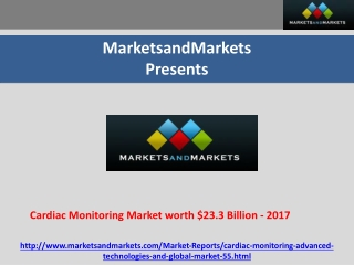Cardiac Monitoring Market worth $23.3 Billion by 2017