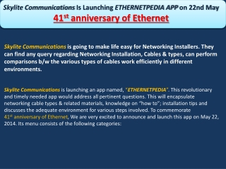 ETHERNETPEDIA APP on 22nd May 41st anniversary of Ethernet