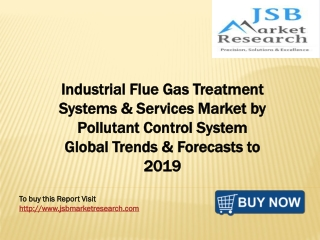 JSB Market Research - Industrial Flue Gas Treatment Systems