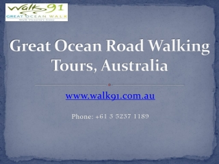 Enjoy Your Weekends on a Great Ocean Walk