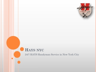 24/7 HAYS Handyman Services in NYC