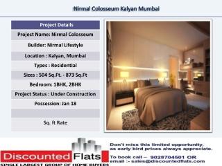 Colosseum Kalyan Mumbai by Nirmal Life Style