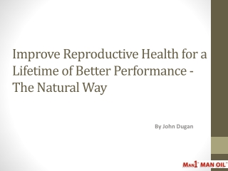 Improve Reproductive Health for a Lifetime