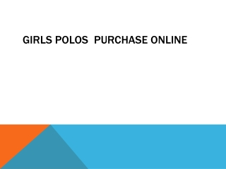 Girls Polos