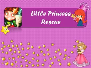 Most Wonderful Kids Game Little Princess Rescue for FREE