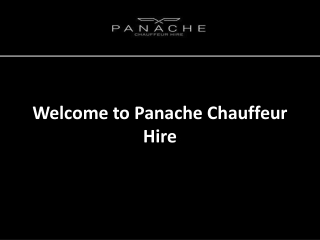 Chauffeur Driven Car Hire in UK - Panache Chauffeur