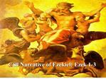 call narrative of ezekiel: ezek 1-3