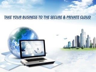 Take your business to the secure