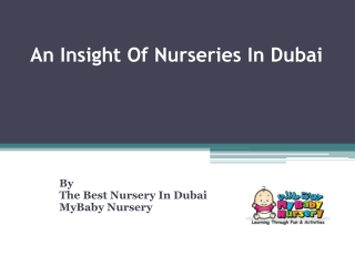 All You Need To Know About Nurseries In Dubai