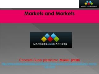 Concrete Super plasticizer Market