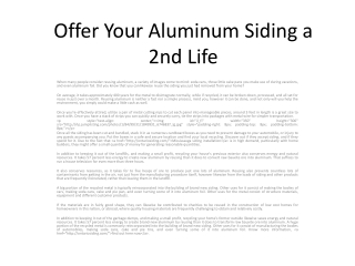 Offer Your Aluminum Siding a 2nd Life