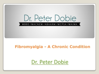 Fibromyalgia - A Chronic Condition