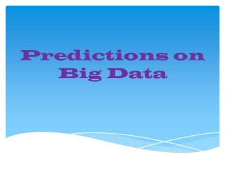 Predictions on Big Data