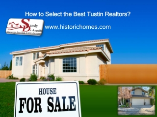 How to Select the Best Tustin Realtors ?