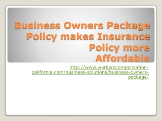 Business Owners Package Policy makes Insurance Policy