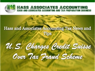 Hass and Associates Accounting Tax News and Tips: U.S. Charg