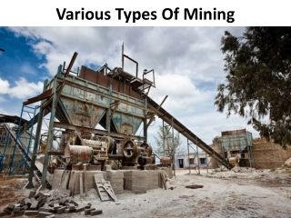 Various Types Of Mining