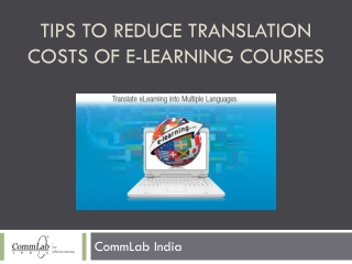 Tips to Reduce Translation Costs of E-learning Courses