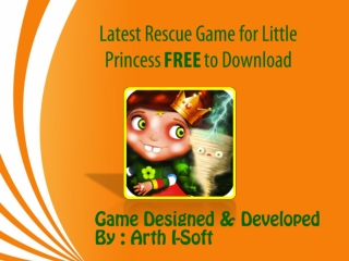 Latest Rescue Game for Little Princess FREE to Download