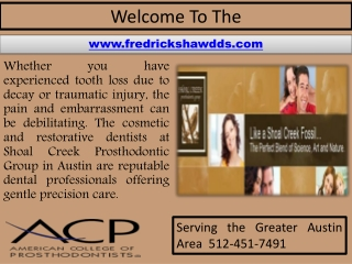 Prosthodontics In Austin - Teeth Whitening - TMJ Care