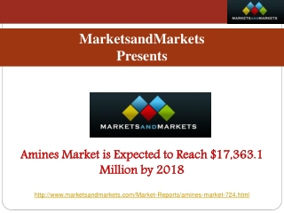 Amines Market is Expected to Reach $17,363.1 Million by 2018