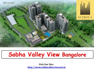 Sobha Valley View � New Residential Project Bangalore