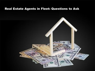 Real Estate Agents in Fleet: Questions to Ask