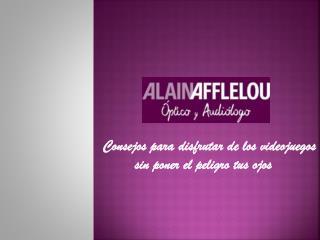 Alain Afflelou: disfruta de los videojuegos sin dañar tus oj