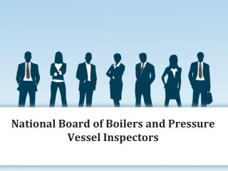 Review Team Leaders of National Board of Boilers